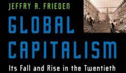 «El capitalismo global: caída y auge en el siglo XX»